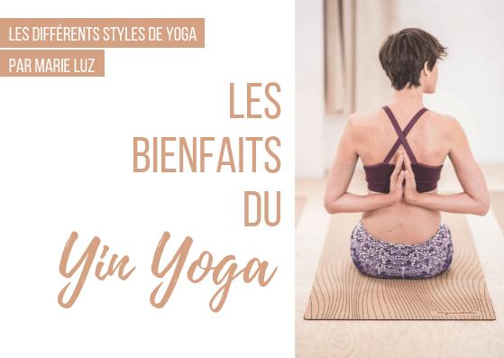 Découvrez le Yin yoga, un style de yoga doux aux multiples bienfaits !