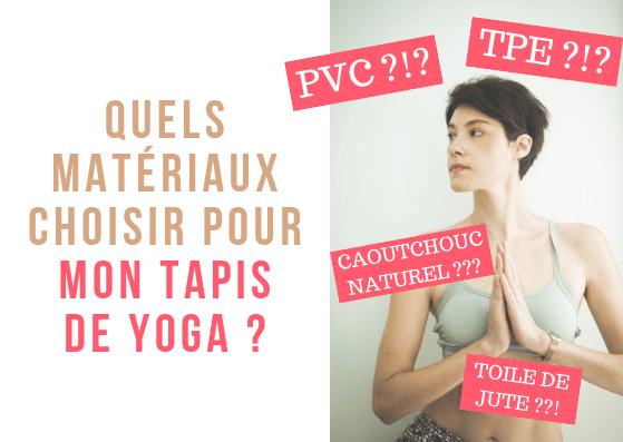 comment choisir les matériaux des tapis de yoga ? TPE, PVC, caoutchouc naturel, toile de jute, nous les examinons un par un pour vous permettre de mieux choisir votre tapis de yoga ! #yoga #tapisdeyoga #écologie