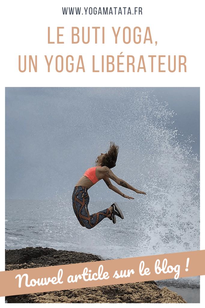 Le buti yoga, un style de yoga dynamique et hyper libérateur à découvrir sur le blo gde Yogamatata ! #yoga