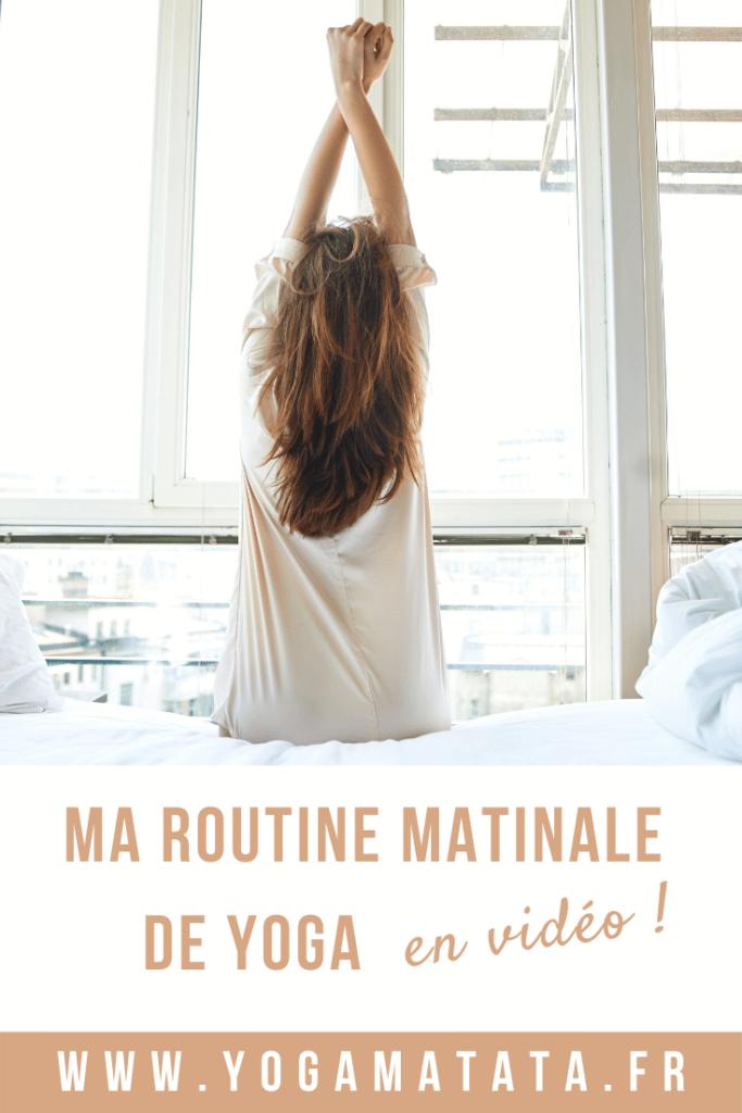Ma routine yoga du matin en vidéo et en français pour se réveiller en douceur ! #yoga #matin #bienetre #yogadumatin