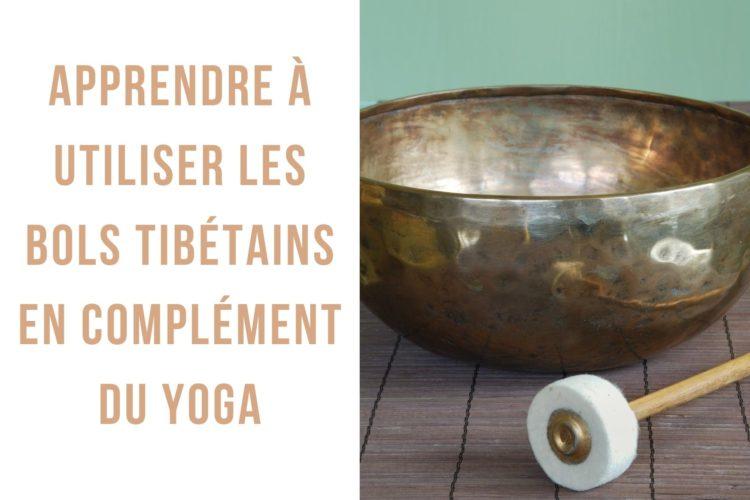 apprendre à utiliser les bols tibétains pour le yoga et la méditation